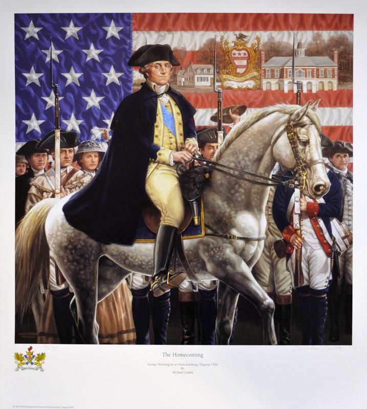 The Homecoming <br> George Washington at Fredericksburg, Virginia 1784