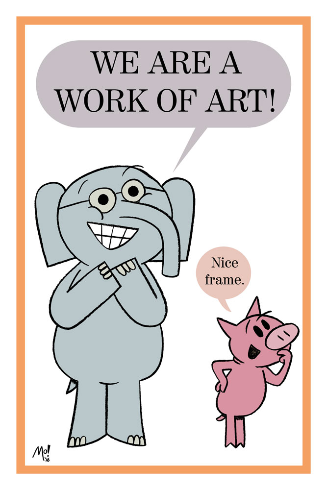 Mo Willems, Elephant & Piggie, We Are a Work of Art, Archival Pigment Print