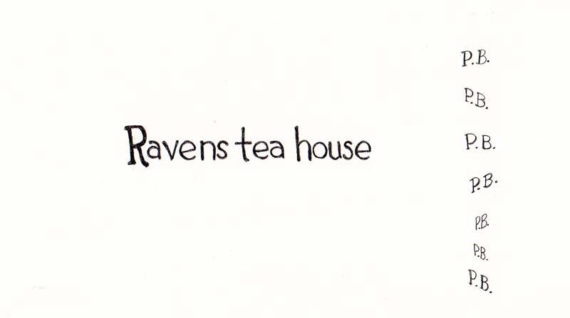 Ravens Tea House Sign